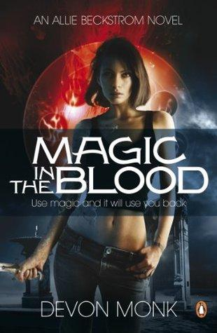 Allie Beckstrom T.2 : Magic in the Blood - Devon Monk (VO)