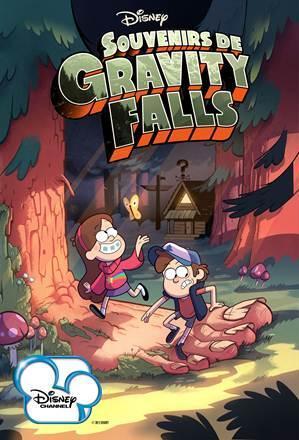 Souvenirs de Gravity Falls débarque sur Disney Channel le 5 septembre 2012