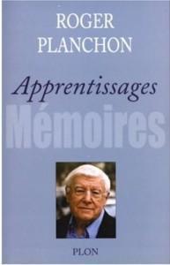 Roger Planchon et ses «Apprentissages»