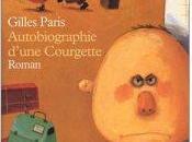 Autobiographie d'une Courgette Gilles Paris