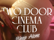 Door Cinema Club, Beacon single Sleep Alone téléchargement
