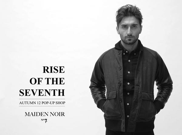 MAIDEN NOIR – F/W 2012 – RISE OF THE SEVENTH POP-UP SHOP