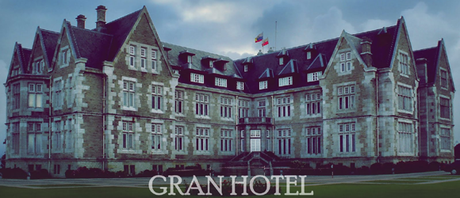 GranHotel-DowntonHotel
