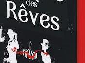 Cirque Rêves prochain roman phare Flammarion