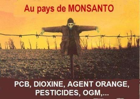 Au pays de Monsanto pesticide dioxine ogm bpa agent orange