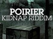 Poirier Kidnap Riddim