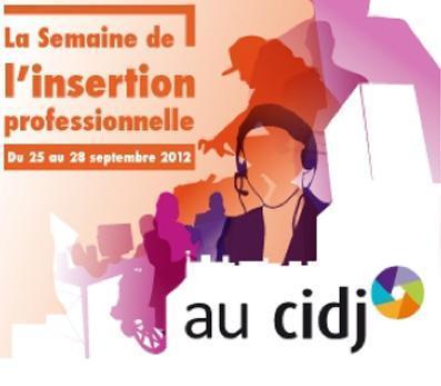 La semaine de l'insertion professionnelle au CIDJ