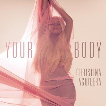 Christina Aguilera - Your Body (CLIP)