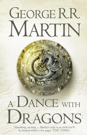 George RR MARTIN - A Dance with Dragons (L'Intégrale 5): 8+