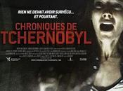 Critique Ciné Chroniques Tchernobyl, found débile foutage...