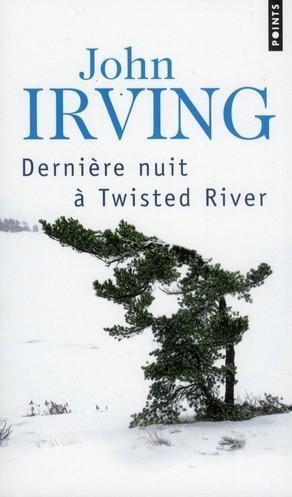Dernière nuit à Twisted River John Irving