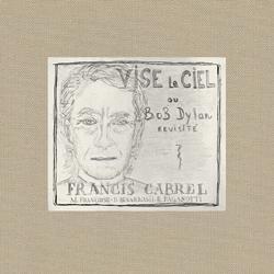 Francis Cabrel -  Le nouvel album est aujourd'hui disponible !