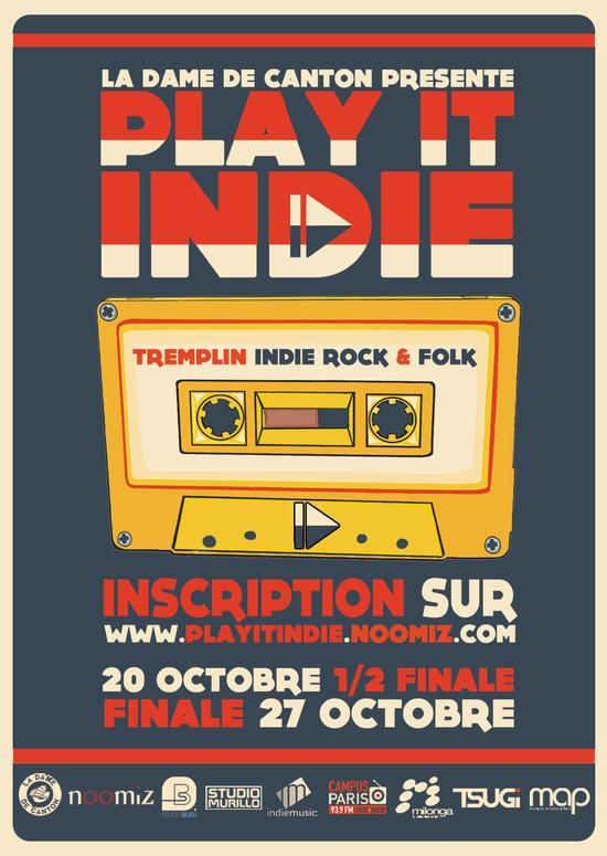 Finale « PLAY IT INDIE »  @ Dame de Canton