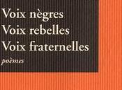 Jean Métellus, Voix nègres. rebelles. fraternelles,