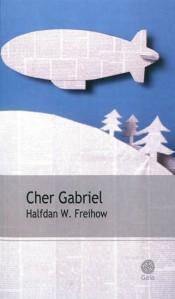 Cher Gabriel Halfdan FREIHOW