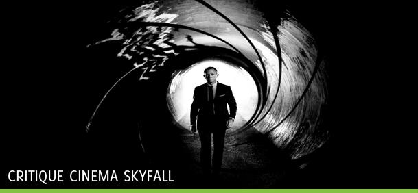 [Critique cinéma] James Bond 007 : Skyfall !