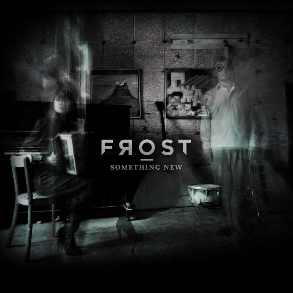 Frost – Something New