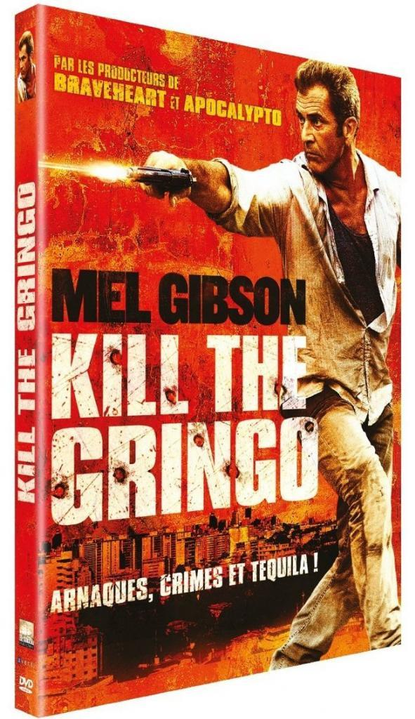 Kill the Gringo : Mel Gibson back in action !