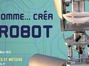 """Exposition: l'homme créa robot"""" musée Arts Métiers"""