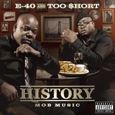 E-40 Et Too Short - History : Mob Music (2012)