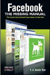 Facebook : The missing manual - E. Vander Veer