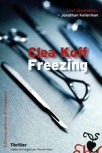 « Freezing » de Clea Koff