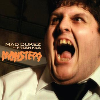 Mad Dukez – Monsters