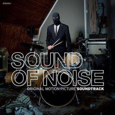 La BO du moment qui fait du bruit : The Sound of Noise