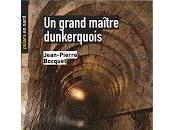 grand maître dunkerquois (Jean-Pierre Bocquet)