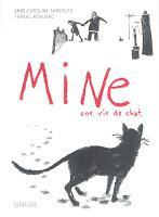 Mine, une vie de chat