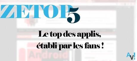ZeTop5 – Le top des applis, établi par les fans !