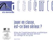 Utilisation Serious Games classe l'expérimentation l'Académie d'Aix-Marseille