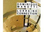 Lorraine connection Manotti)