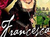 Francesca, Maîtresse Borgia Sara Poole