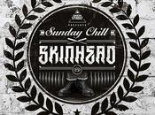 Sunday Chill SkinHead