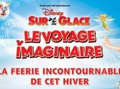 Spectacle Disney Glace Voyage Imaginaire