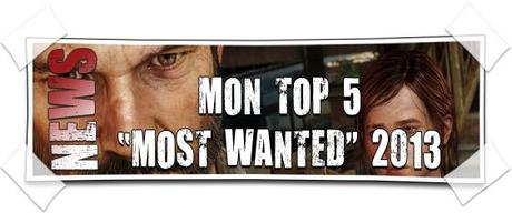 [2013] Mon Top 5 Most Wanted 2013