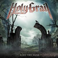 Holy Grail, Ride The Void (Nuclear Blast)