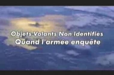 OVNI : LE DOCUMENT DE CANAL +  « OVNIS : QUAND L'ARMEE ENQUETE - DIFFUSE DU 27 MARS AU 6 AVRIL 2008 - COMMENTAIRES DE GILDAS BOURDAIS
