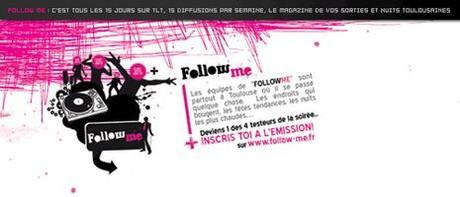 Follow Me, l'émission des sorties à Toulouse