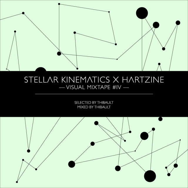 Visual Mixtape IV : Stellar Kinematics x Hartzine
