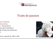 Exposition TREMOIS Traits passion Université PARIS DESCARTES