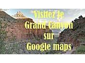 Visitez grand Canyon Google Maps Street View panoramique