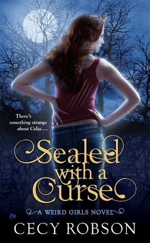 Weird Girls T.1 : Sealed with a Curse - Cecy Robson (VO)