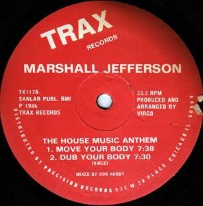 Marshall Jefferson - Move Your Body - The House Music Anthem
