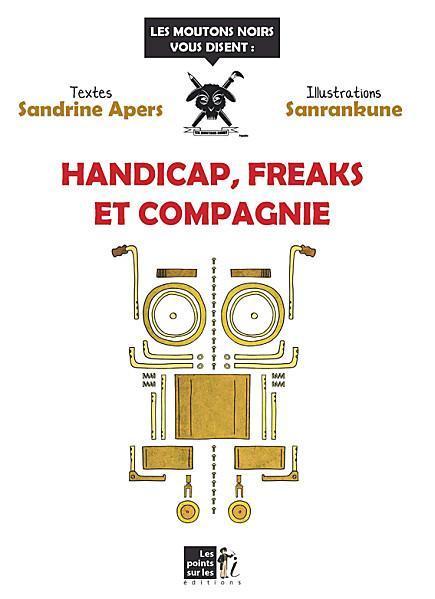 Handicap_freaks_compagnie_sanrankune_mental_sensoriel_cogni.jpg