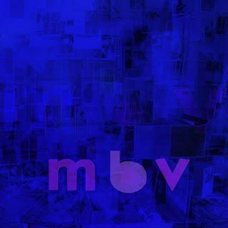 Semaine 6 : My Bloody Valentine - m b v