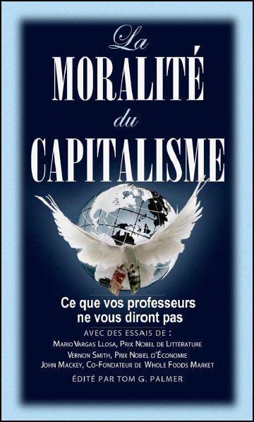 Le capitalisme est-il moral ? Ce que vos professeurs ne vous diront pas