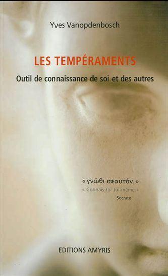 Les Tempéraments, le livre de Yves Vanopdenbosch
