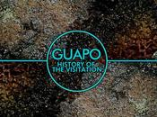 REVIEW Guapo History Visitation